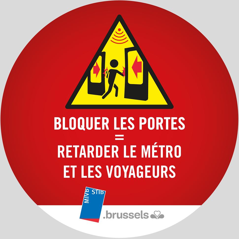bloquer  les portes = retarder le métro et les voyageurs