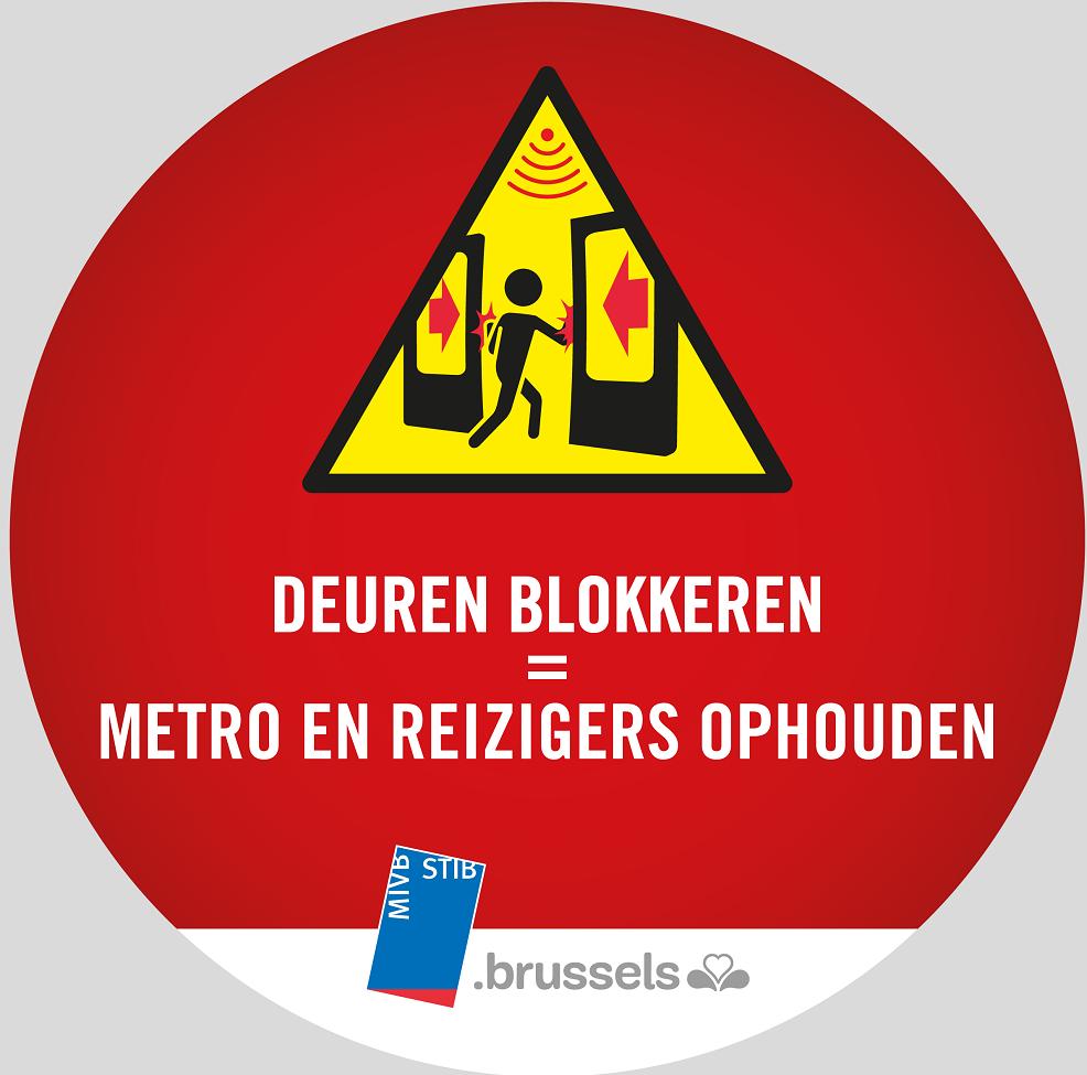 deuren blokkeren = metr en reizigers ophouden